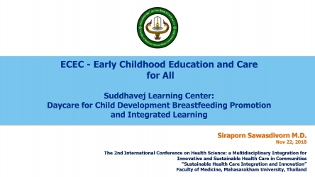 Early Childhood Education and Care for All (ECEC) : Suddhavej Learning Center: Daycare for Child Development Breastfeeding Promotion and Integrated Learning